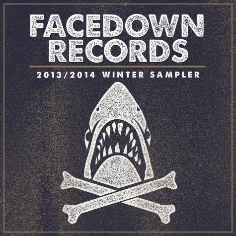 FACEDOWN RECORDS 2013/2014 WINTER SAMPLER