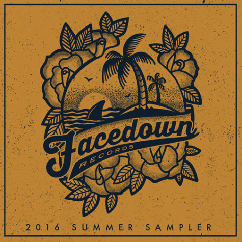FACEDOWN RECORDS SUMMER SAMPLER 2016